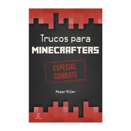 Guia Minecraft Trucos para Minecrafters Especial Combate B
