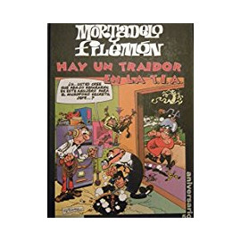 Comic Mortadelo y Filemon Hay un Traidor en la TIA Circulo Lectores 50 Aniv.